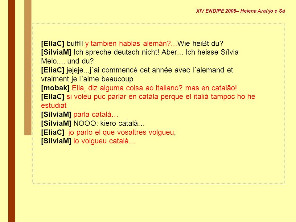 [EliaC] buff!! y tambien hablas alemán ...Wie heiBt du